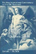 Book of Ezekiel, the Chapters 25-48 (New International Commentary On The Old Testament Series)