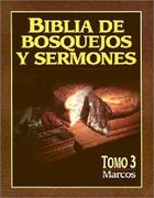 Biblia De Bosquejos Y Sermones #03: Marcos (Posb #03: Mark) (#03 in Preachers Outline & Sermon Bible Series)
