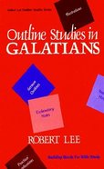 Outline Studies in Galatians