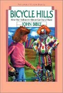 The Bicycle Hills (#04 in Spirit Flyer Series)