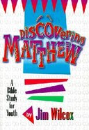 Matthew (Discovering Series)