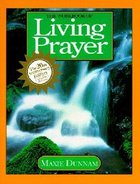 The Workbook of Living Prayer (20Th Anniversary Edition) (Upper Room Workbook Series)