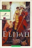 Elijah: Obedience in a Threatening World (Fisherman Bible Studyguide Series)
