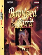 Baptized in the Spirit (Leaders Guide) (Spiritual Discovery Study Series)