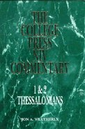 1&2 Thessalonians (College Press Niv Commentary Series)