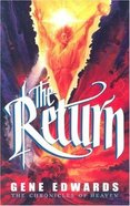 The Return (#05 in Chronicles Of Heaven Series)