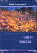 God of Creation (Moody Science Classics Series)