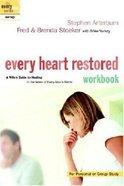 Every Heart Restored (Workbook) (Every Man Series)