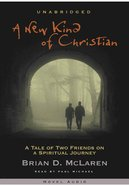 A New Kind of Christian (MP3) (#01 in A New Kind Of Christian Trilogy Series)