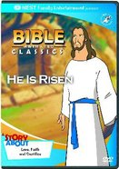 He is Risen (Bible Animated Classics Series)