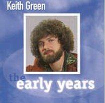 Early Years: Keith Green