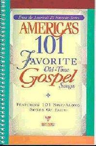 Americas 101 Favourite Gospel Songs (Music Book)