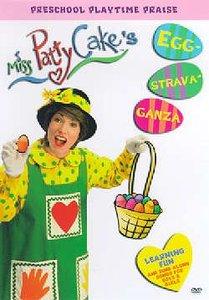 Miss Patty Cake: Eggstravaganza
