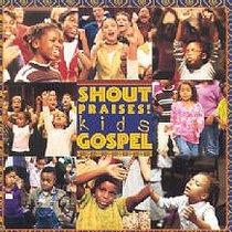 Shout Praises! Kids Gospel