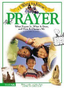 I Want to Know About Prayer (I Want To Know About Series)
