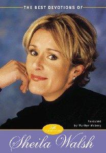 The Best Devotions of Sheila Walsh