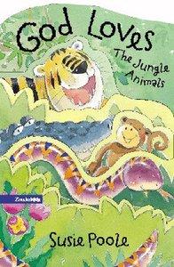 God Loves the Jungle Animals
