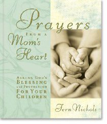 Prayers From a Moms Heart