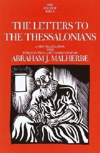 The Anchor: Letters to the Thessalonians (#32B in Anchor Bible Commentaries Series)