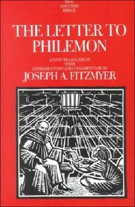 The Anchor: Letter to Philemon (#34C in Anchor Bible Commentaries Series)