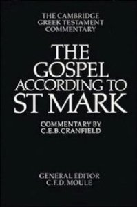 Gospel According to St Mark Cambridge Greek Text Commentaries