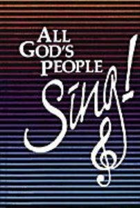 All Gods People Sing (Music Book)