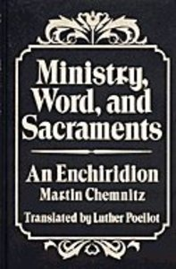 Ministry, Word, and Sacraments