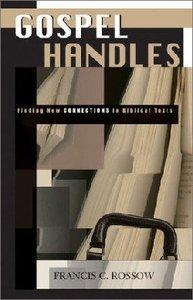 Gospel Handles