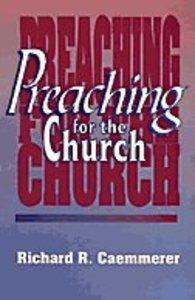 Preaching For the Church