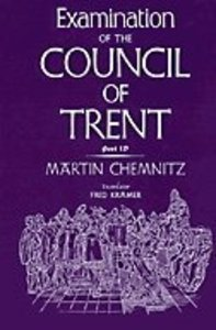 Examination of the Council of Trent (Part 4)