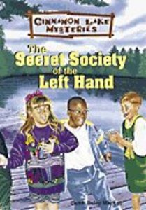 The Secret Society of the Left Hand (#01 in Cinnamon Lake Mysteries Series)