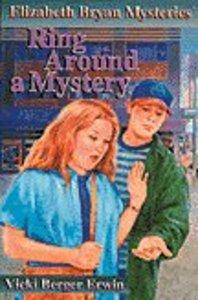 Ring Around a Mystery (#04 in Elizabeth Bryan Mysteries Series)