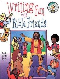 Writing Fun With Bible Friends