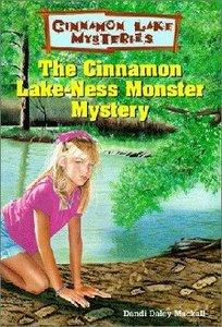 The Cinnamon Lake-Ness Monster Mystery (#07 in Cinnamon Lake Mysteries Series)