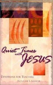 Quiet Times With Jesus