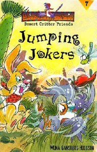 Jumping Jokers (#07 in Desert Critter Friends Series)