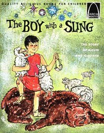 The Boy With a Sling (Arch Books Series)