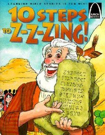 10 Steps to Z-Z-Zing (Arch Books Series)