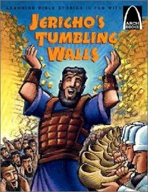 Jerichos Tumbling Walls (Arch Books Series)