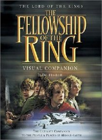 Fellowship of the Ring (Visual Companion) (#01 in Lord Of The Rings Series)