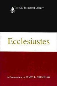Ecclesiastes (Old Testament Library Series)