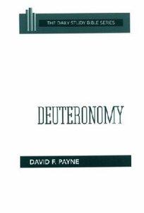 Deuteronomy (Daily Study Bible Old Testament Series)