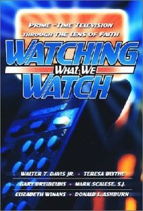 Watching What We Watch