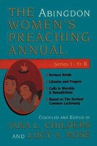 The Abingdon Womens Preaching Annual (Series 1 Year B)