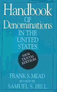 Handbook of Denominations in the United States (10th Edition)