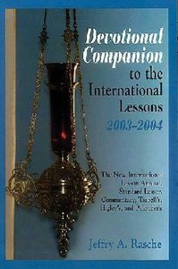 Devotional Companion to the International Lessons (2003-2004)