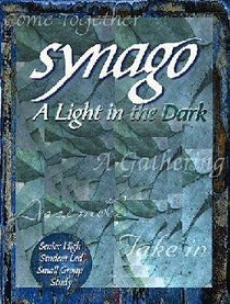 Light in the Dark (Student Book) (Synago Small-group Resources Series)