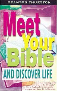 Meet Your Bible and Discover Life (Student Book)