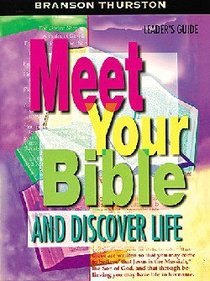 Meet Your Bible and Discover Life (Leaders Guide)