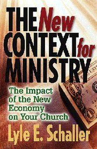 The New Context For Ministry